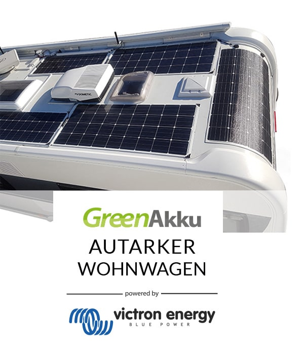 GreenAkku Autarker Wohnwagen powered by Victron Energy and Liontron LiFePO4 Batterien